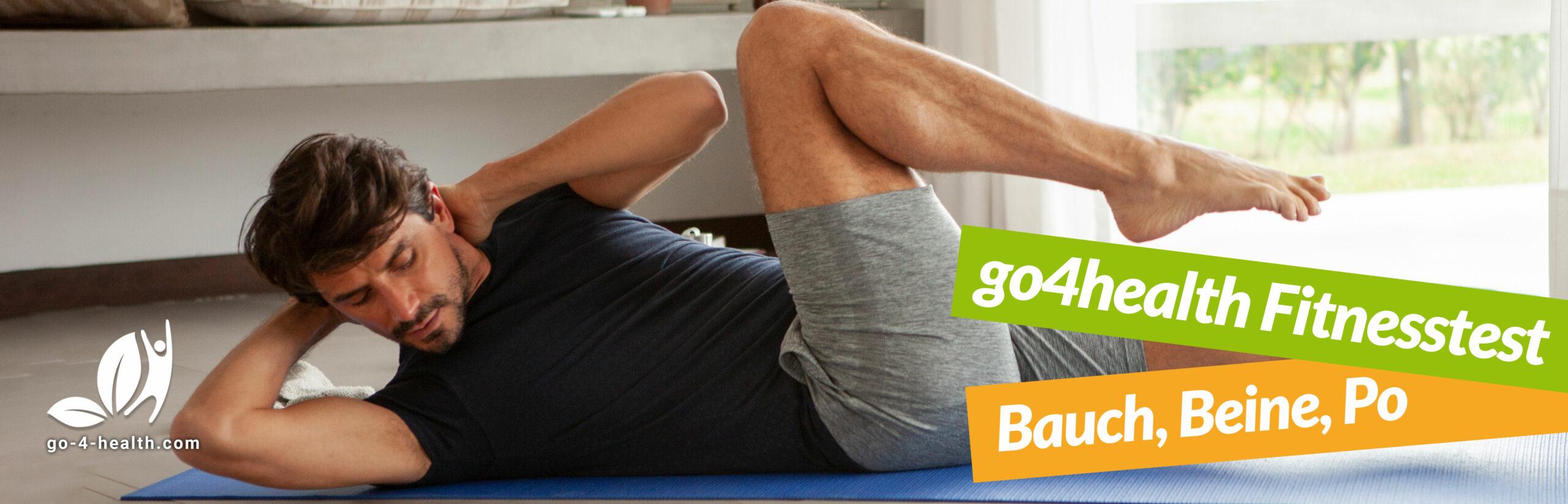 go4health Fitness-Test: Bauch, Beine, Po